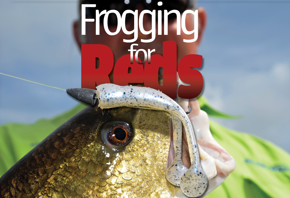 Frogging for Redfish