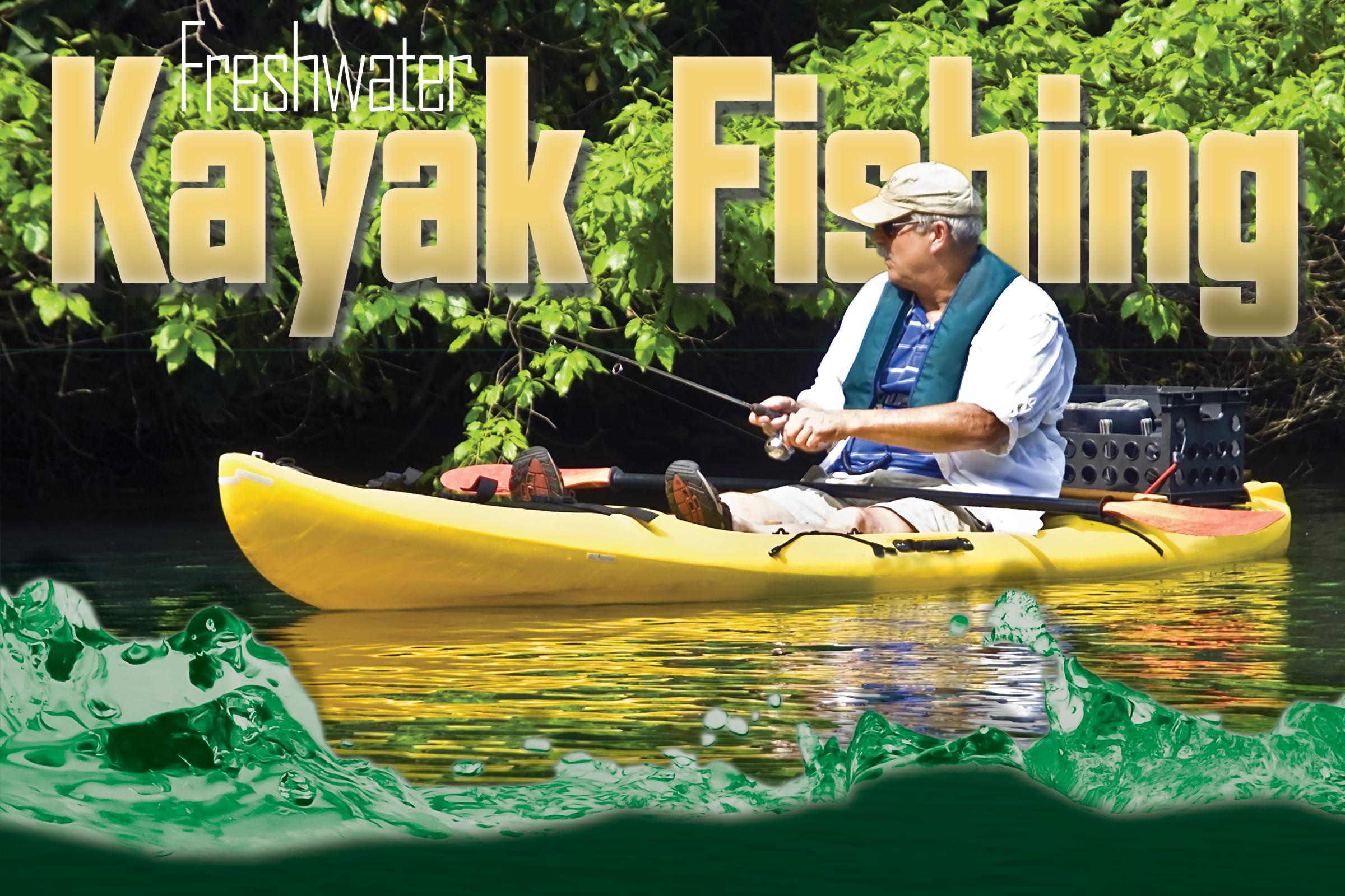 Freshwater kayak fishing yakking for bass for Freshwater kayak fishing